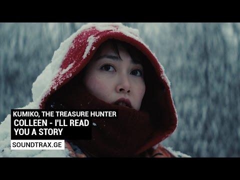 Soundtrack #3 | I'll Read You A Story | Kumiko, the Treasure Hunter