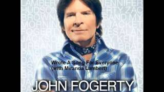 John Fogerty - Wrote A Song For Everyone (with Miranda Lambert)