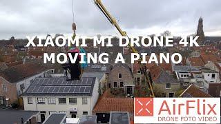XIAOMI MI DRONE 4K - Moving a Piano