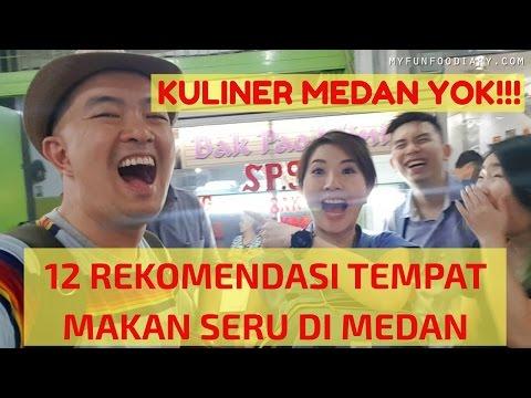 Where to Eat in MEDAN? 12 KULINER ENAK MAKNYUS di MEDAN - Kuliner Myfunfoodiary