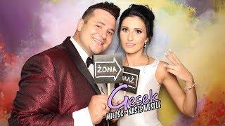 Gesek - Miłość - Nasze Wesele (Official Video)