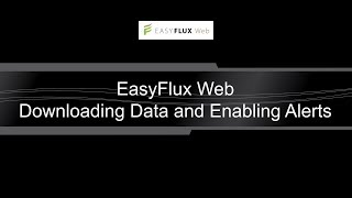 easyflux web: downloading data and enabling alerts