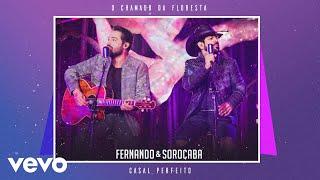 Fernando & Sorocaba   Casal Perfeito (Pseudo Video)