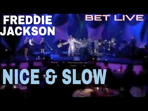 Freddie Jackson Nice & Slow