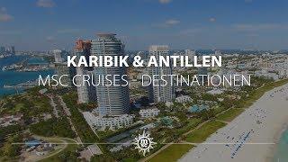 MSC Cruises: Karibik, Kuba & Antillen