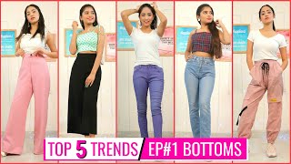TOP 5 FASHION TRENDS - Bottoms : Jeans & Pants | Episode 1 | DIYQueen