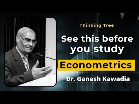 How to Study Econometrics in an Easy Way? Explained by Dr. Ganesh Kawadia on Thinking Tree