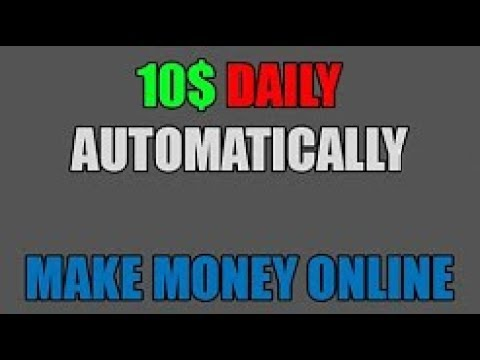 1 10$ DAILY 100% AUTOMATIC! Free way to make money online! No Investment! Free.....