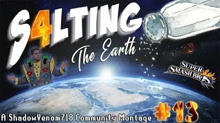 S4LTING THE EARTH #13 - SSB4 Community Montage