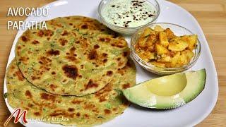 Avocado Paratha (Delicious Homemade Flatbread With Avocado, Roti) Recipe By Manjula
