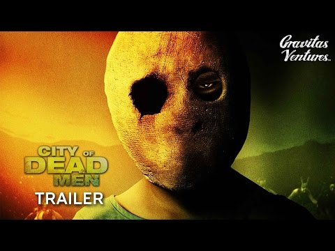 City of Dead Men (Trailer)