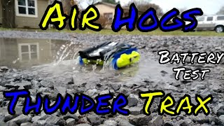 Air Hogs Thunder Trax Battery Test