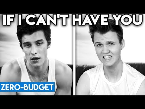 SHAWN MENDES WITH ZERO BUDGET! (If I Can't Have You PARODY)