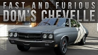Forza 5 Fast & Furious Car Build : Dom's Chevelle SS