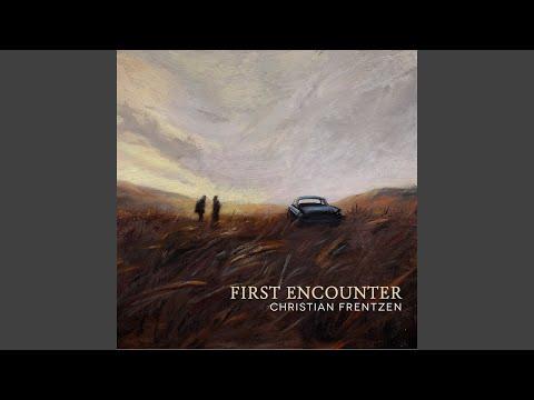 First Encounter online metal music video by CHRISTIAN FRENTZEN