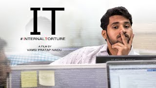 IT (#internaltorture) Telugu short film