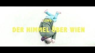 LEMO   Der Himmel über Wien (offizielles Video)