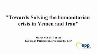 Towards Solving the humanitarian crisis in Yemen and Iran