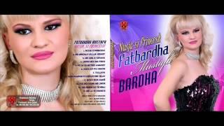 Fatbardha Mustafa - BARDHA - Qefin mos ma prish