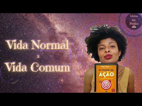 Vida Normal vs Vida Comum | O Poder da Ação | Livros em Prática