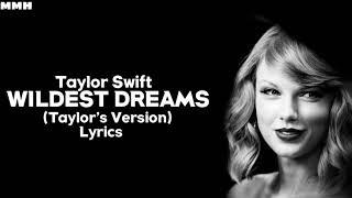 Taylor Swift - Wildest Dreams (Taylor's Version) (Lyrics)