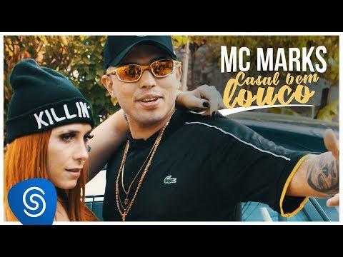 mc marks casal bem louco clipe oficial lançamento 2018