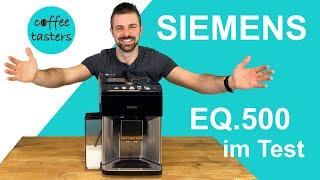 Siemens EQ.500 integral Test +++ (6 Getränke live zubereitet) besser als EQ.6?