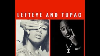 The untold story of 2pac and Left eye relationship... can u get away by PAC was written for her!