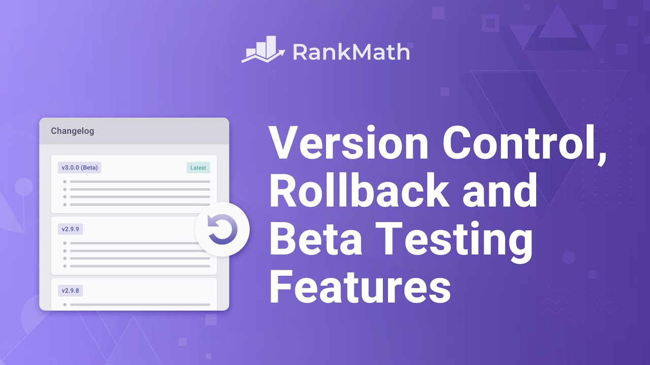 How to Use Rank Math's Version Control to Rollback and Update? Rank Math SEO