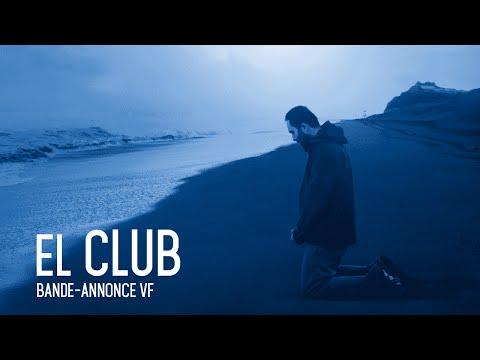 EL CLUB - Bande annonce - VF