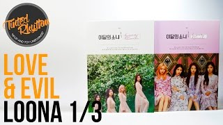 LOONA 1/3 Love & Evil Unboxing