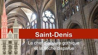 La basilique Saint Denis et la flèche disparue