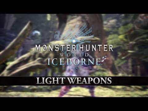 Monster Hunter World: Iceborne – Light Weapons