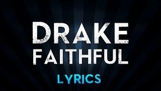 DRAKE feat. Pimp C & dvsn - Faithful (Lyrics)