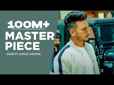 Master Piece : Jigar Ft Gurlej Akhtar (Full Video) | Desi Crew | Kaptaan | Latest Punjabi Songs 2019