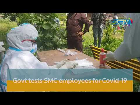 Govt tests SMC employees for Covid-19