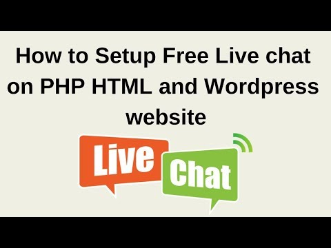 How to Setup free live chat on PHP HTML and Wordpress website 2018