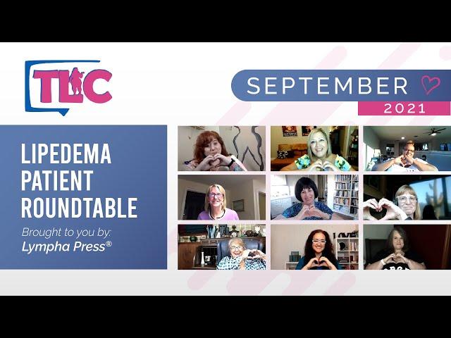 Lipedema Patient Roundtable — September 2021
