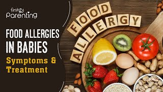 Food Allergies in Babies: Symptoms and Prevention