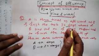Concept of Efficiency Shortcuts, Tricks Tutorial 3-  Time and Work for UPSC SSC Railway GATE
