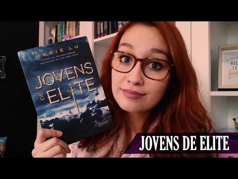 Jovens de Elite (Marie Lu) | Resenhando Sonhos