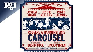 You'll Never Walk Alone  - Carousel 2018 Broadway Cast Recording