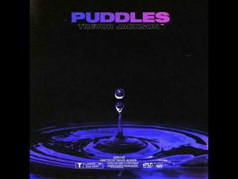 "Trevor Jackson – ""Puddles"""