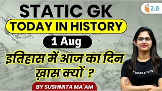 5:00 AM - Static GK by Sushmita | Today in History | 1st Aug Special - Download this Video in MP3, M4A, WEBM, MP4, 3GP