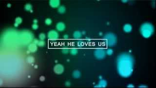 How He Loves - David Crowder (Lyrics)