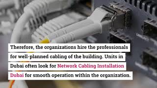 Tips for Network Cabling Installation in Dubai