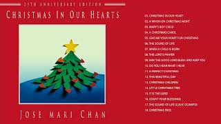 christmas songs 2017 2018 with jose mari chan christmas in our hearts