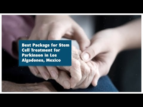 Best-Package-for-Stem-Cell-Treatment-for-Parkinson-in-Los-Algodones-Mexico
