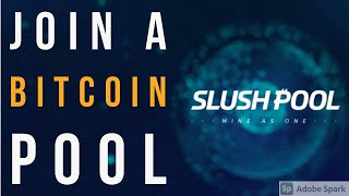 Join a Bitcoin Pool