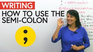 How to use the SEMI-COLON in English writing